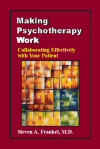 Making Psychotherapy Work